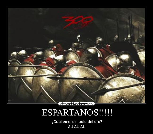 ESPARTANOS!!!!! -