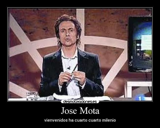 Jose Mota | Desmotivaciones