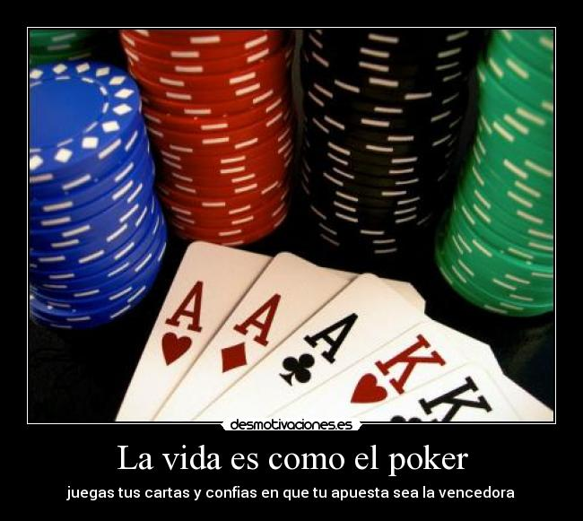 Poker es vida