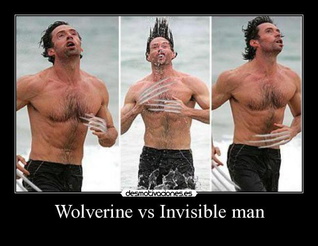 Wolverine vs Invisible man -