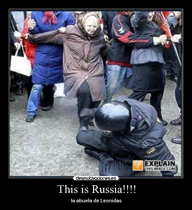 This is Russia!!!! - la abuela de Leonidas