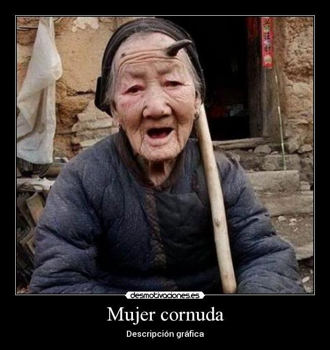 viejaconcuernos02 mujer cornuda desmotivaciones