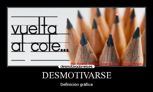 DESMOTIVARSE