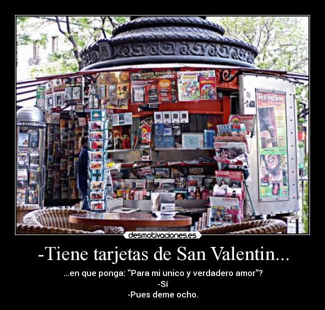 carteles tarjetas de san valentin desmotivaciones