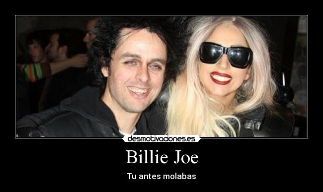 Billie Joe - Tu antes molabas