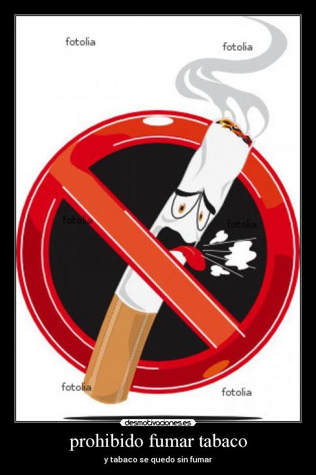 Prohibido Fumar Tabaco Desmotivaciones