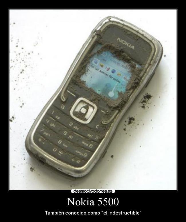 carteles nokia 5500 indestructible desmotivaciones