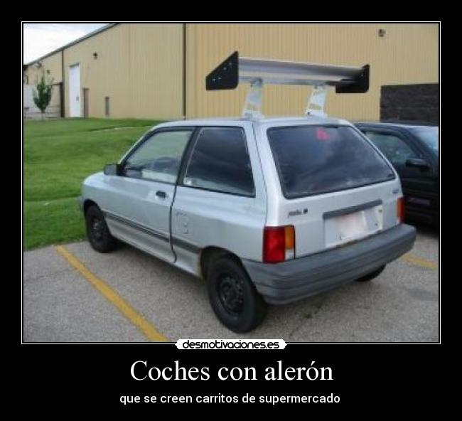 Coches con alerón - que se creen carritos de supermercado