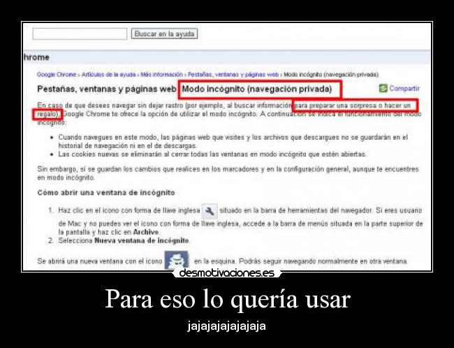 carteles ironia incognito google chrome desmotivaciones