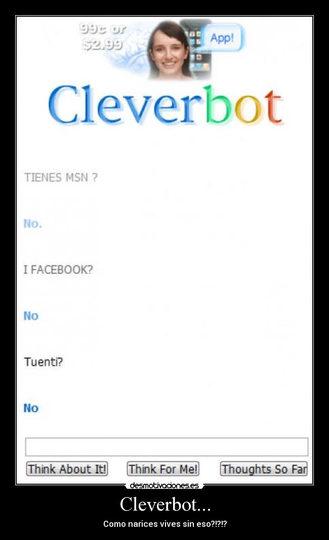 Cleverbot... - Como narices vives sin eso?!?!?