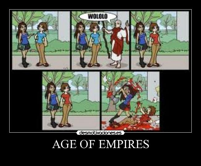 AGE OF EMPIRES -