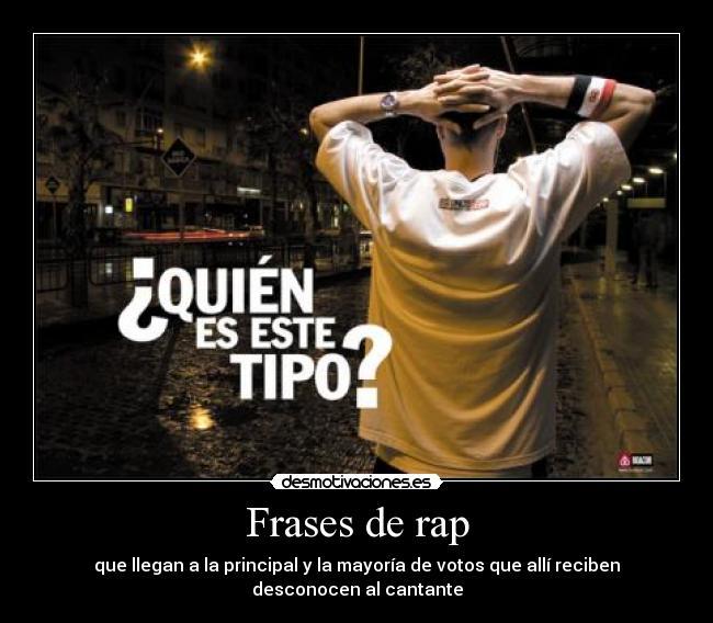 Frases De Rap Desmotivaciones