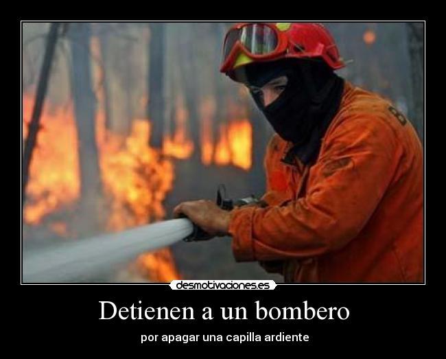 Imágenes, Carteles y Desmotivaciones de bombero