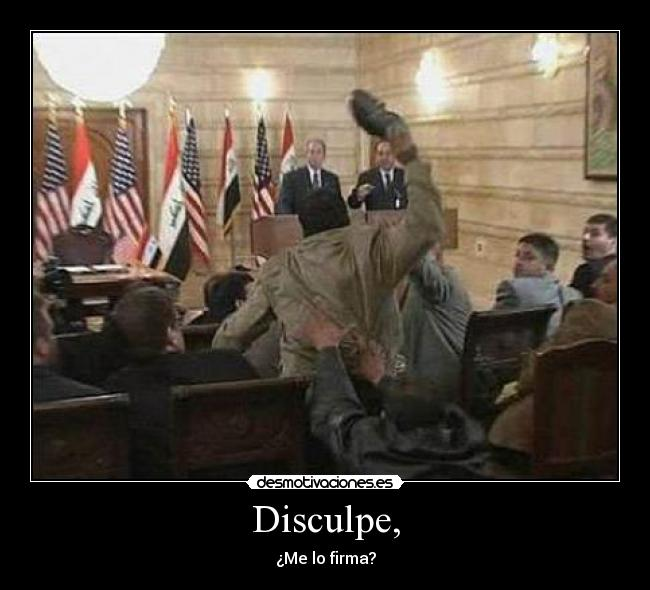 Disculpe, - ¿Me lo firma?