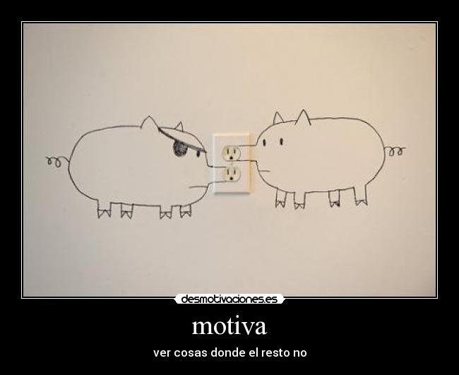 yo ya no quiero desmotivaciones yo quiero motivaciones.. (2)