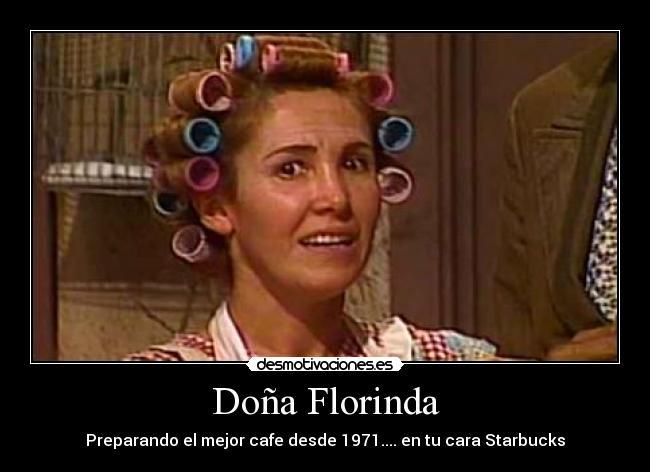 Carteles Del Chavo del Ocho Florinda