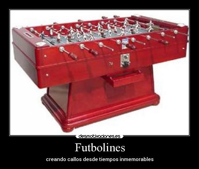 Futbolines desmotivaciones - Futbolines para casa ...