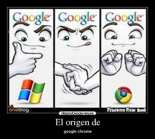 El origen de - google chrome