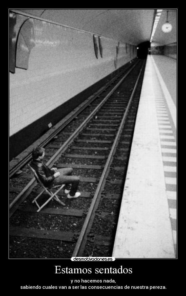 carteles tren vagancia pereza desmotivaciones
