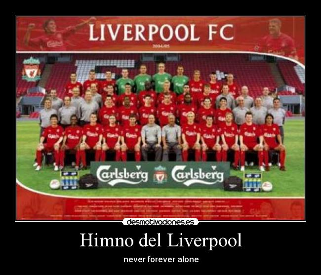 Himno del Liverpool - never forever alone