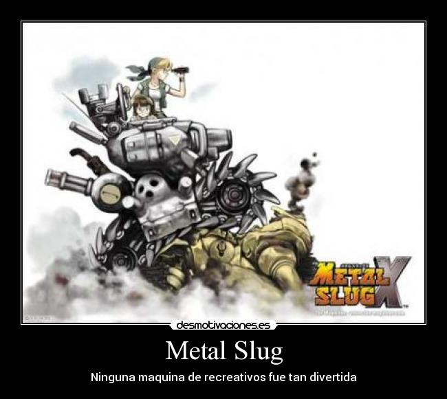 Metal Slug - Ninguna maquina de recreativos fue tan divertida