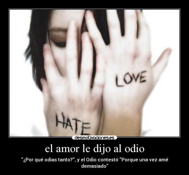 el-amor-le-dijo-al-odio