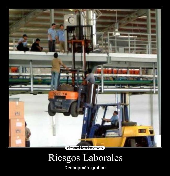 carteles riesgos laborales desmotivaciones