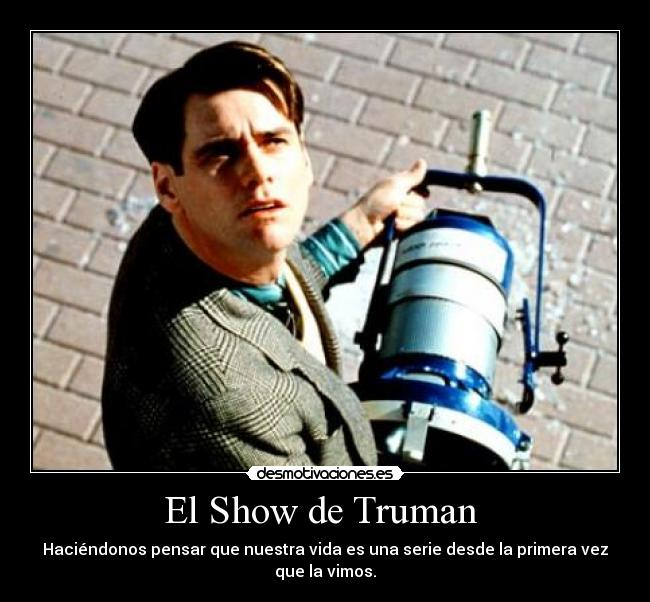 an introduction to the analysis of the truman show Com has been an nccrs member since october 2016 thus the only payment that an introduction to the analysis of the truman show can be made for them is.
