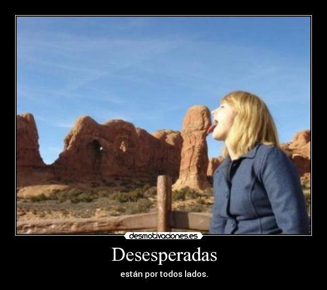 carteles desesperadas desmotivaciones