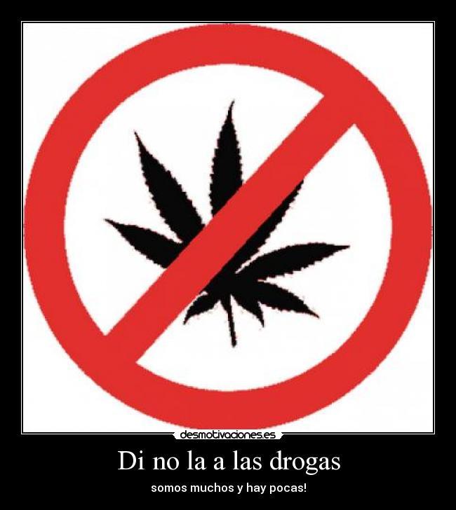 prohibido joder amigo drogas