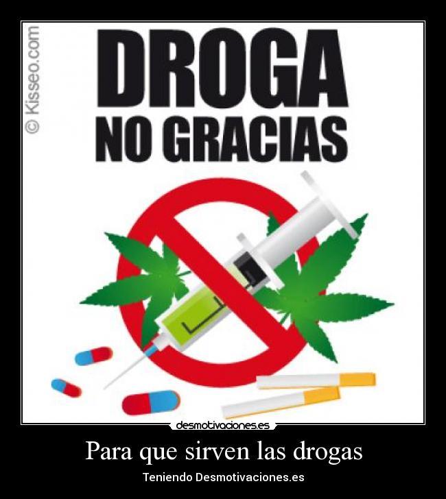 Carteles Drogas Desmotivaciones