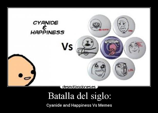 Batalla del siglo: - Cyanide and Happiness Vs Memes