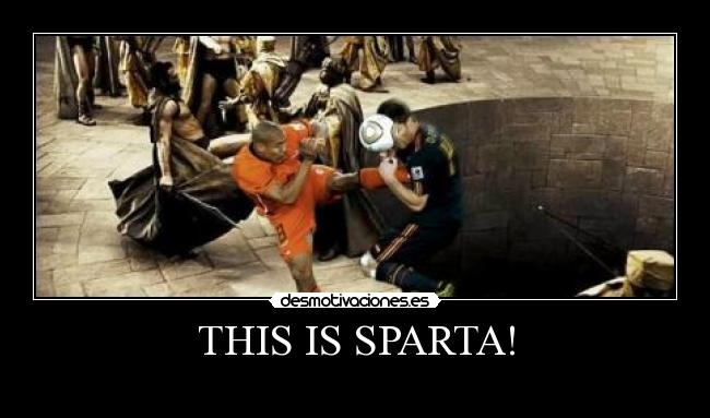 THIS IS SPARTA! -