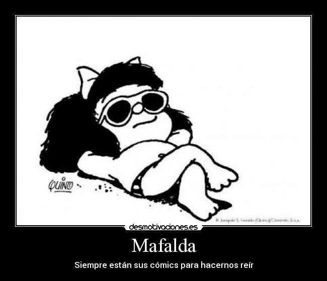 Carteles de Mafalda Pag. 53 | Desmotivaciones