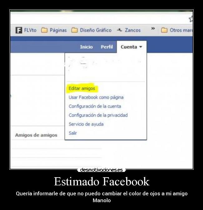 carteles facebook estimado facebook editar amigos desmotivaciones