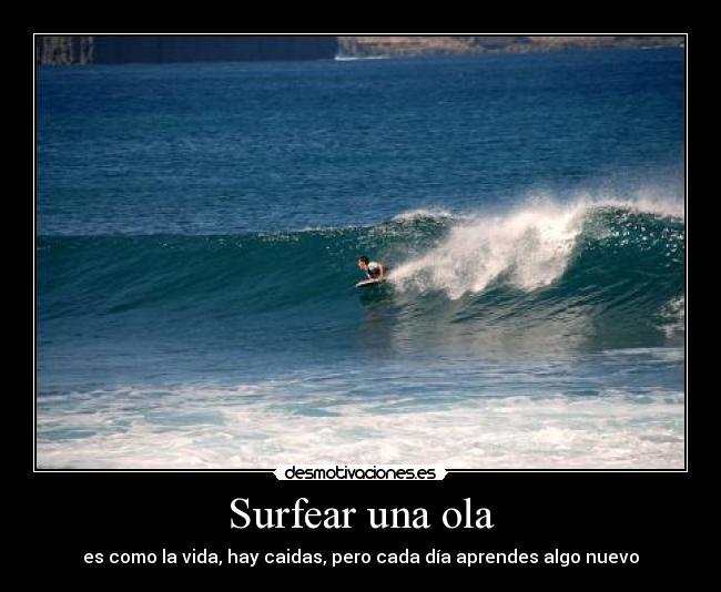 carteles olas bodyboard vida dia nuevo aprendersurfear desmotivaciones
