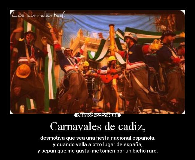 Carnavales De Cadiz Desmotivaciones