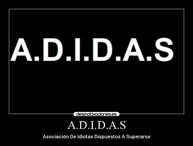 Pag35Desmotivaciones Imágenes Carteles y ADIDAS de ARS34jLqc5