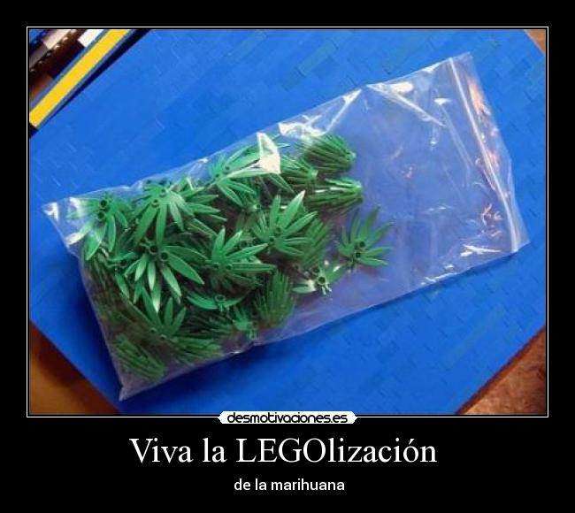 carteles marihuana lego legalizacion desmotivaciones