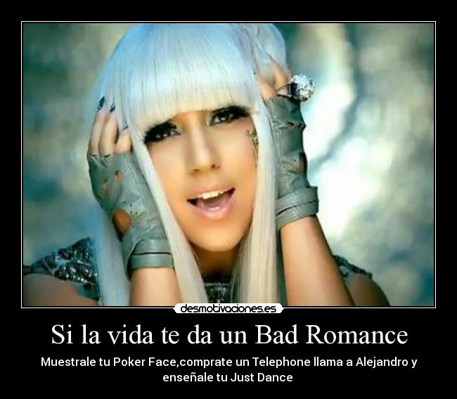 Bad romance poker face