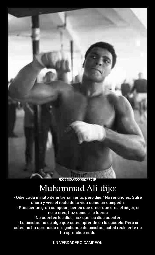 Muhammad Ali Dijo Desmotivaciones
