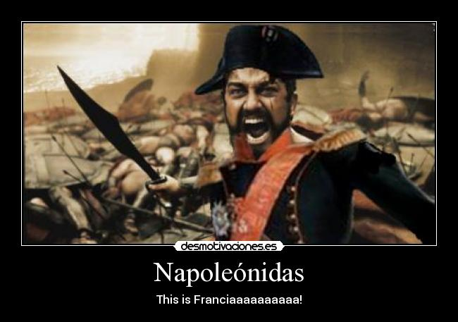 Napoleónidas - This is Franciaaaaaaaaaa!