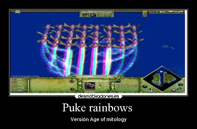 Puke rainbows  - Versión Age of mitology