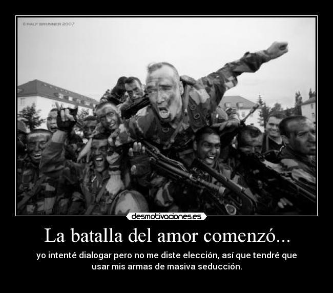 La-batalla-del-amor-comenzo...