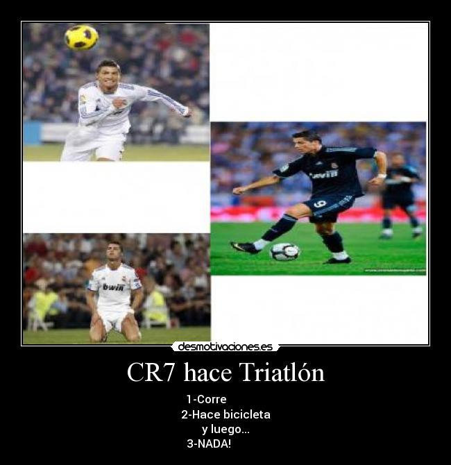 carteles cr7 real madrid triatlon bicicleta correr nadar hacer balon cristiano ronaldo desmotivaciones