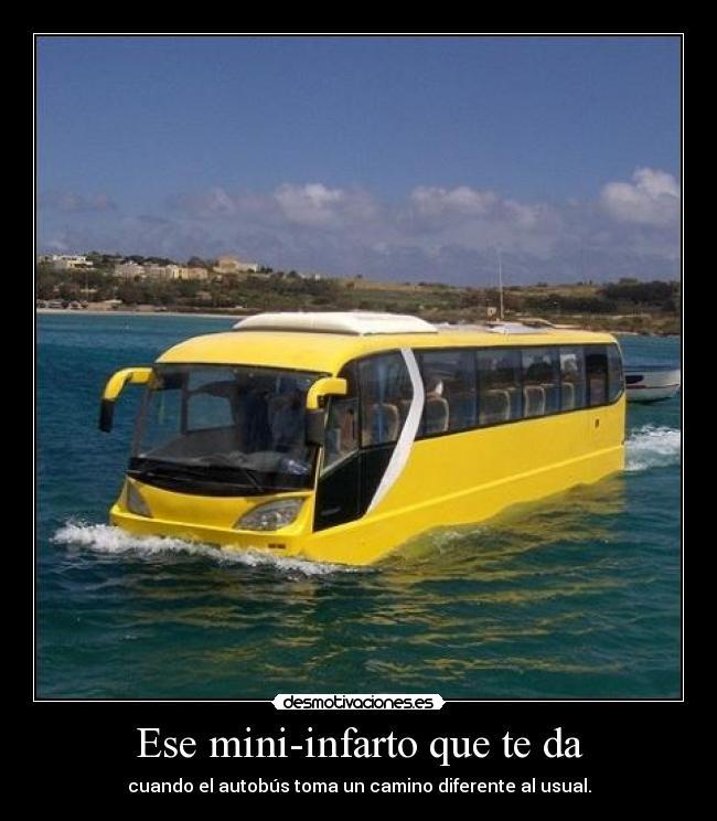 Imágenes, Carteles y Desmotivaciones de autobus infarto camino rio