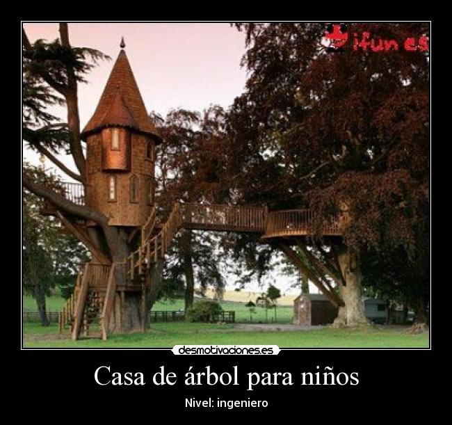 Casa de rbol para ni os desmotivaciones - Casas en arboles para ninos ...