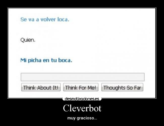 Cleverbot - muy gracioso...