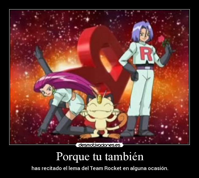 carteles pokemon team rocket lema desmotivaciones