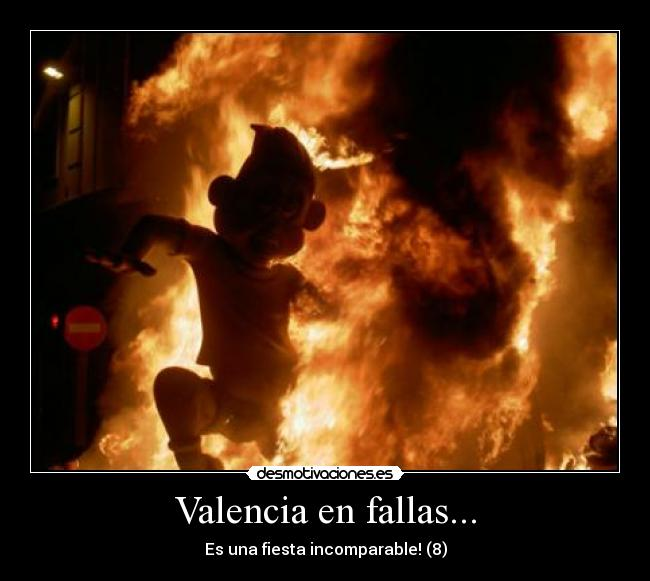 Valencia en fallas... - Es una fiesta incomparable! (8)